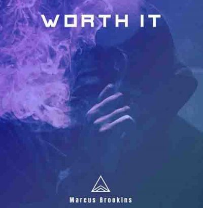 Music: Worth it -Marcus Brookins [MP3 DOWNLOAD]