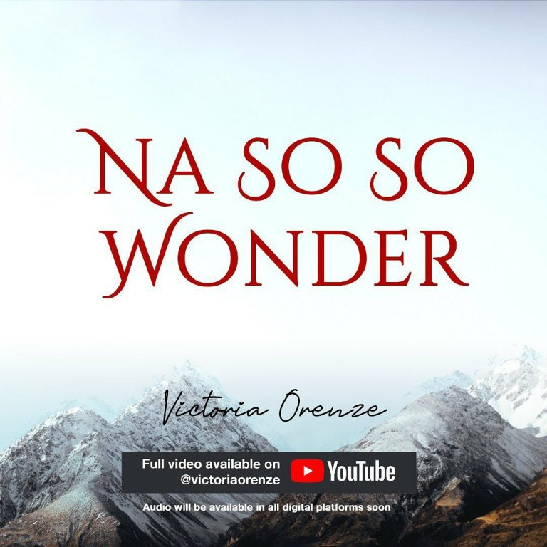 Victoria Orenze – Na So So Wonder (Mp3, Lyrics, Video)