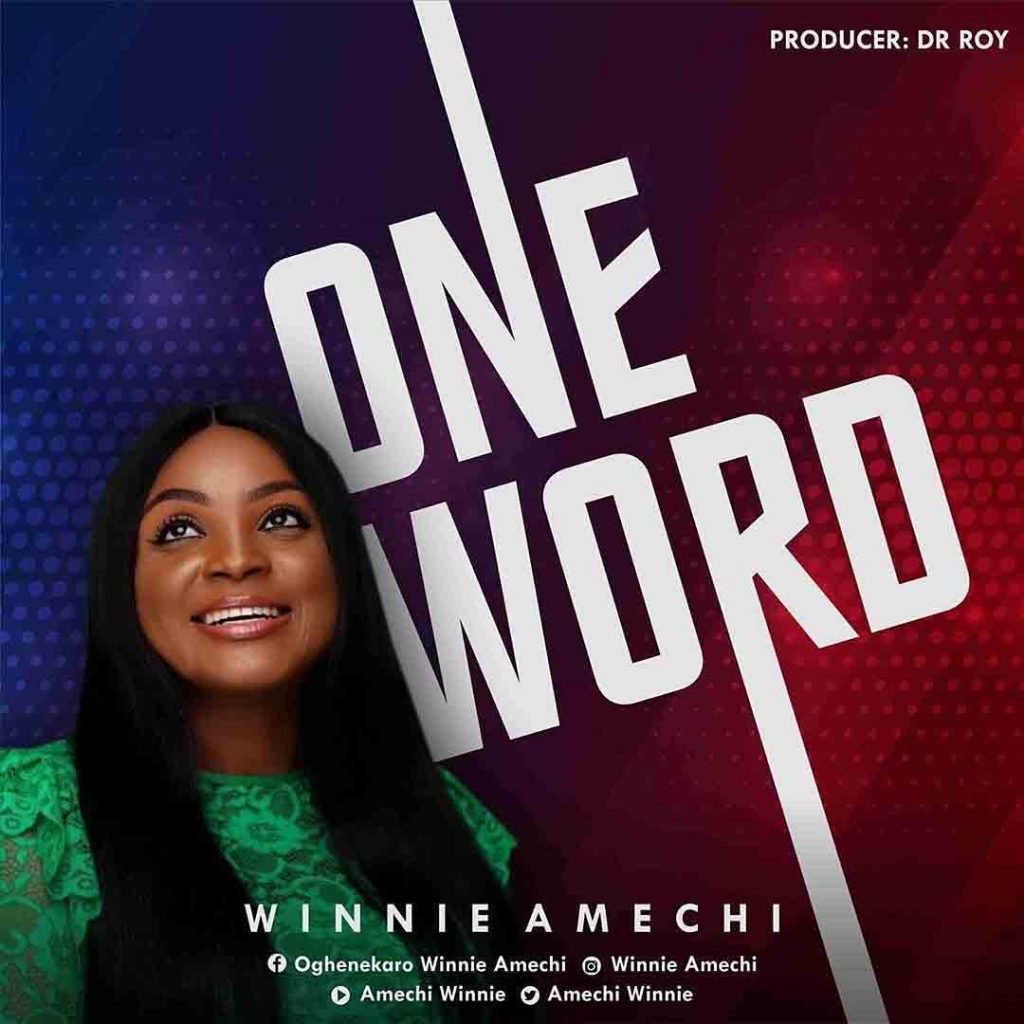 ONE WORD-Winnie Amechi [MP3 DOWNLOAD]
