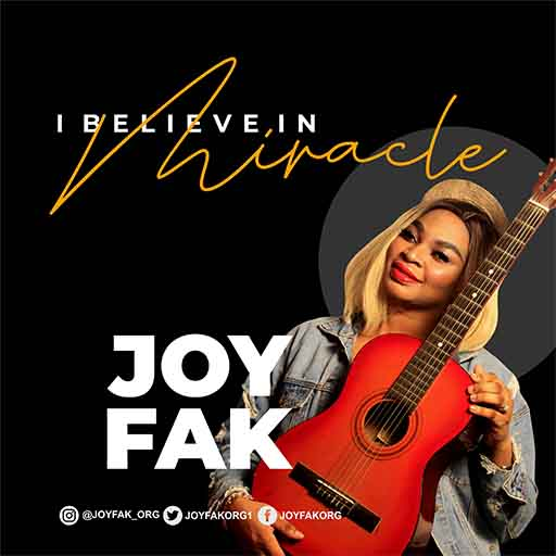 I believe in Miracle -Joy Fak[@joyfak_org]
