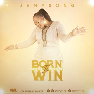 Jenysong – Born to Win