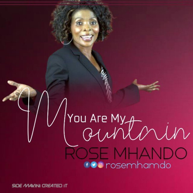 Rose Muhando – You Are My Mountain