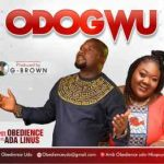 AUDIO: Pst. Obedience – Odogwu ft Ada Linus (Mp3 Download)