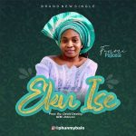 AUDIO: Funmi Popoola – Eku Ise (Mp3 Download)