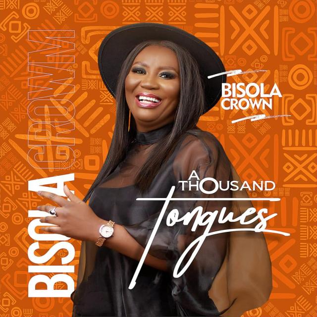 AUDIO: Bisola Crown | A Thousand Tongues [MP3 DOWNLOAD]