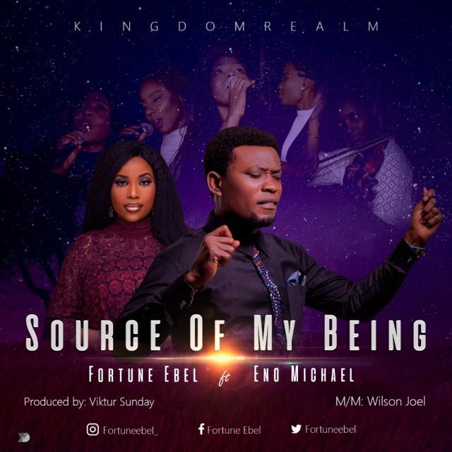 Fortune Ebel – Source of Being ft Eno Micheal