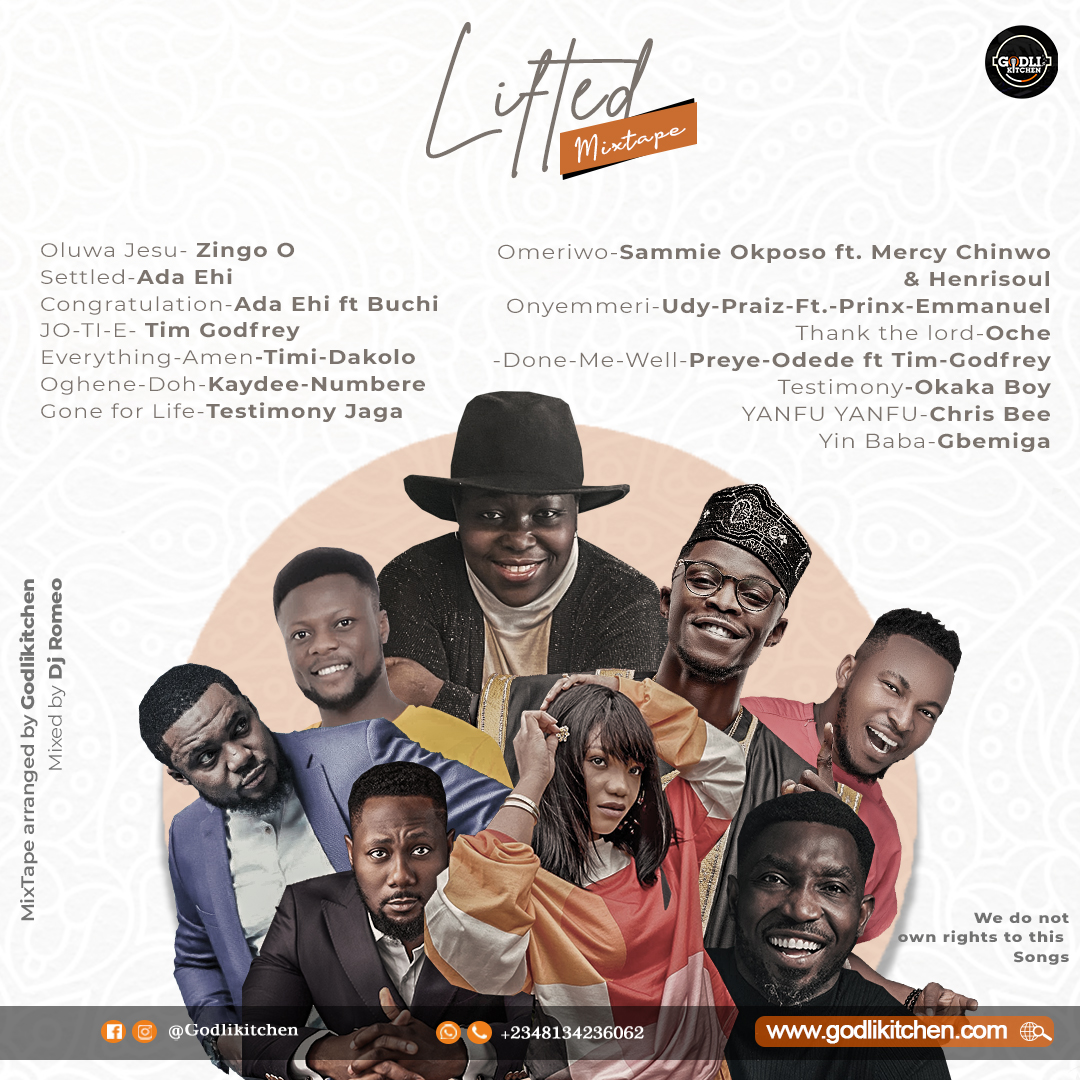 Mixtape: Lifted| ft Zingo O,Timgodfrey,Ada Ehi,Timi Dakolo and More[Mp3 Download]