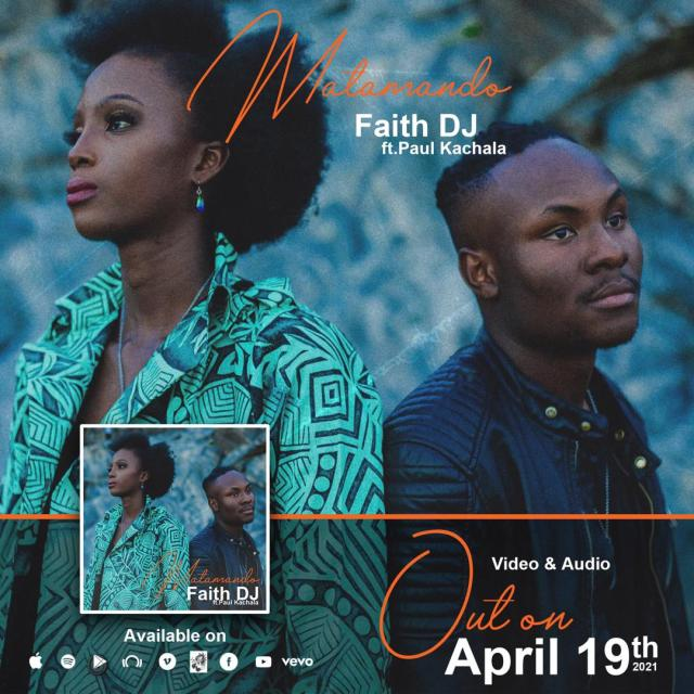 AUDIO: Faith DJ | Matamando | Feat. Paul Kachala [MP3 DOWNLOAD]