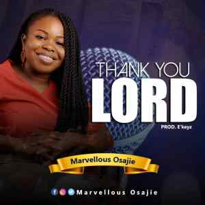 Marvellous Osajie – Thank You Lord