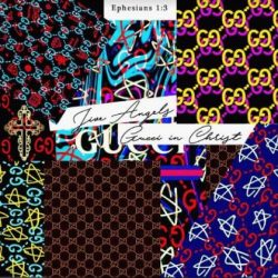 AUDIO: Jive Angels | Gucci In Christ (Deluxe) | @jiveangels