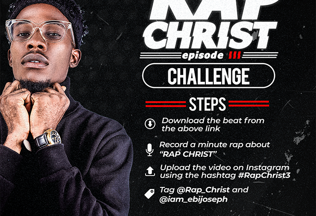 AUDIO: Rap Christ Challenge - Ebi Joseph [MP3 DOWNLOAD]