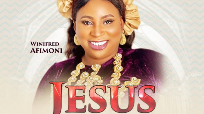 Winifred Afimoni – Jesus is Here