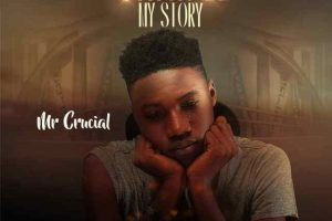"""Mr. Crucial Serves """"Change My Story"""" 